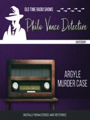 cover image of Philo Vance Detective: Argyle Murder Case