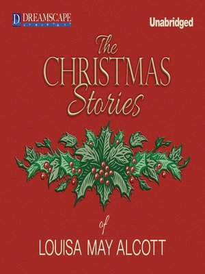 cover image of The Christmas Stories of Louisa May Alcott