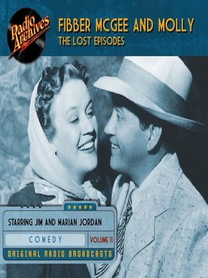 cover image of Fibber McGee and Molly: The Lost Episodes, Volume 11