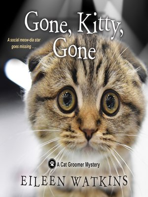 cover image of Gone, Kitty, Gone