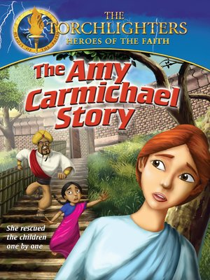 cover image of Torchlighters: The Amy Carmichael Story