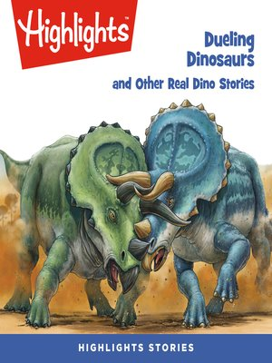cover image of Dueling Dinosaurs and Other Real Dino Stories