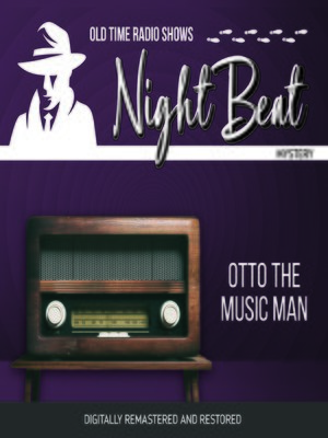 cover image of Night Beat: Otto the Music Man