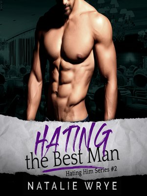 cover image of Hating the Best Man