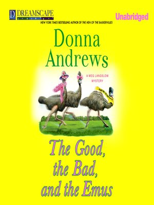 cover image of The Good, the Bad, and the Emus
