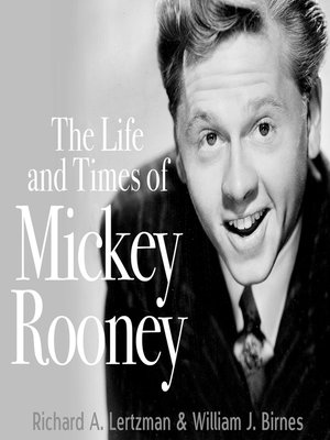 cover image of The Life and Times of Mickey Rooney
