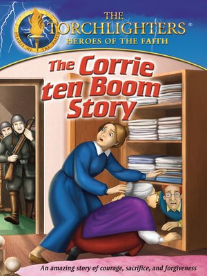 cover image of Torchlighters: The Corrie ten Boom Story