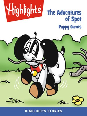 cover image of The Adventures of Spot: Puppy Games