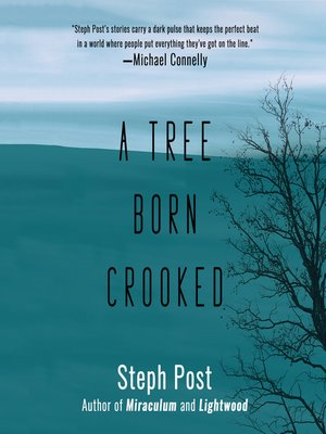 cover image of A Tree Born Crooked