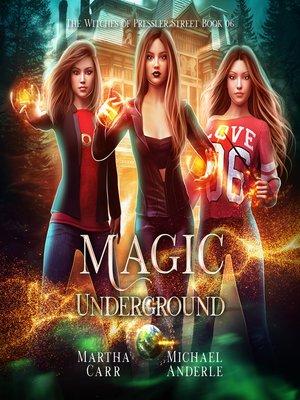 cover image of Magic Underground