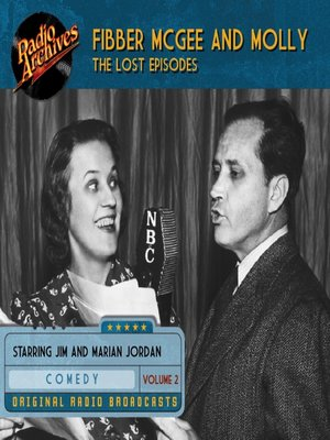cover image of Fibber McGee and Molly: The Lost Episodes, Volume 2