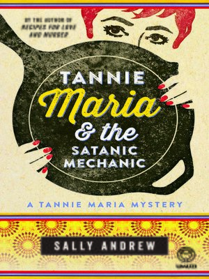 cover image of Tannie Maria & the Satanic Mechanic