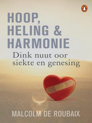 cover image of Hoop, heling & harmonie