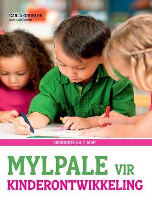cover image of Mylpale vir Kinderontwikkeling