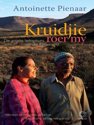 cover image of Kruidjie Roer My