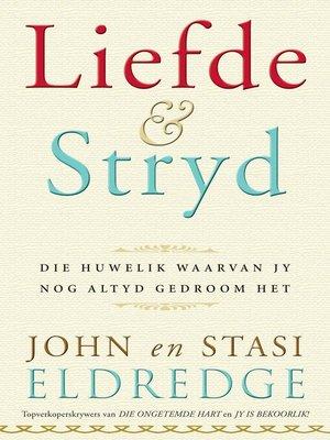 cover image of Liefde en stryd