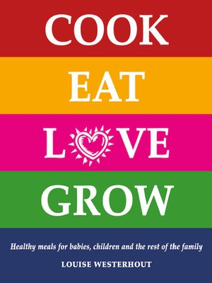 cover image of Cook Eat Love Grow