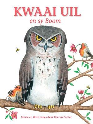 cover image of Kwaai Uil en sy Boom