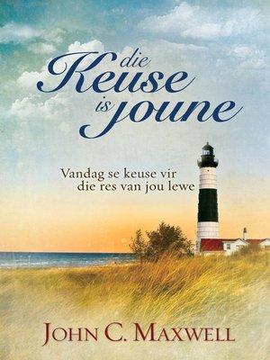 cover image of Die Keuse is Joune