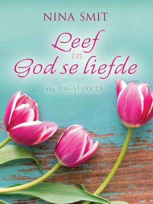cover image of Leef in God se liefde