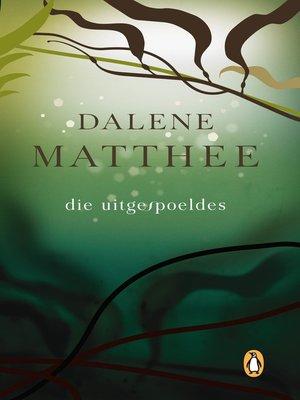 cover image of Die Uitgespoeldes