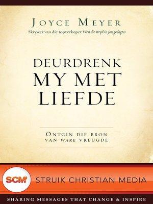 cover image of Deurdrenk my met liefde