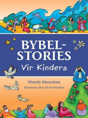 cover image of Bybelstories vir Kinders