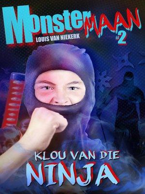cover image of Klou van die Ninja