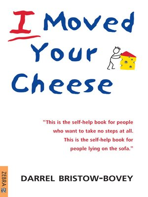 cover image of I Moved Your Cheese