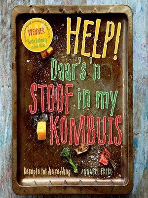 cover image of Help! Daar's 'n Stoof in my Kombuis