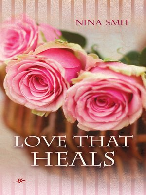 cover image of Love That Heals