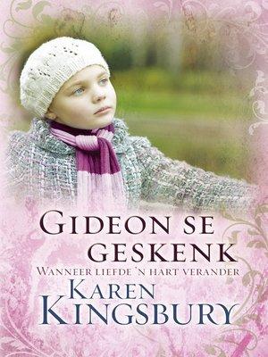 cover image of Gideon se geskenk