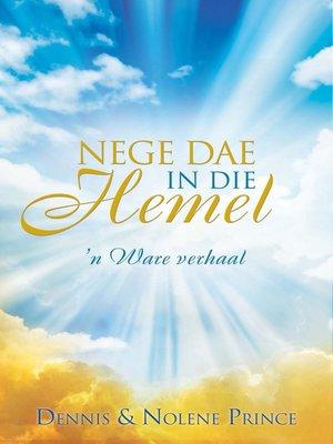 cover image of Nege dae in die hemel