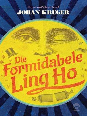 cover image of Die Formidabele Ling-Ho