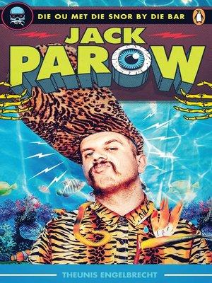 cover image of Jack Parow – Die ou met die snor by die bar