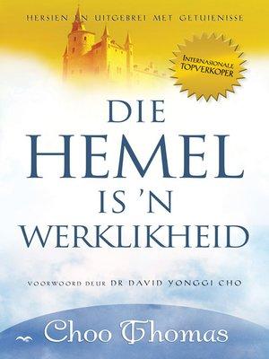 cover image of Die Hemel is 'n werklikheid