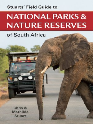 cover image of Stuarts' Field Guide to National Parks & Nature Reserves of SA
