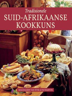 cover image of Tradisionele Suid-Afrikaanse Kookkuns