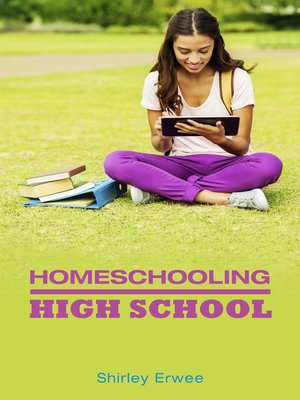cover image of Homeschooling High School