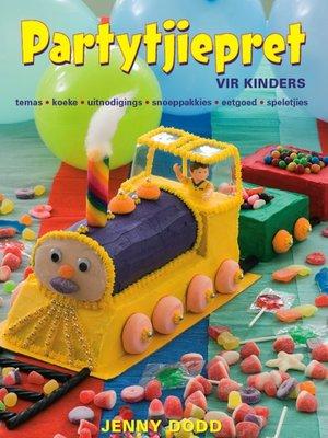 cover image of Partytjiepret vir Kinders