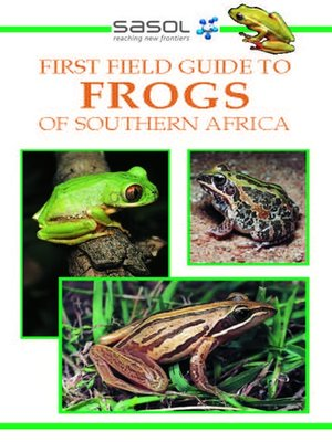 cover image of Sasol First Field Guide to Frogs of Southern Africa