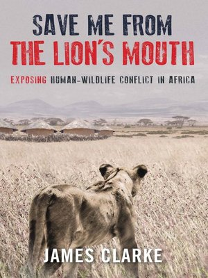 cover image of Save Me from the Lion's Mouth