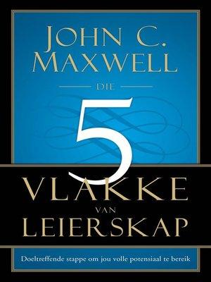 cover image of Die vyf vlakke van leierskap