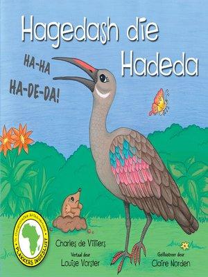 cover image of Hagedash die Hadeda