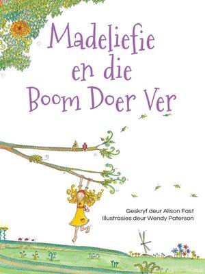cover image of Madeliefie en die Boom Doer Ver