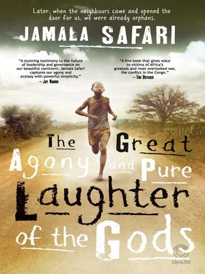 cover image of The Great Agony & Pure Laughter of the Gods