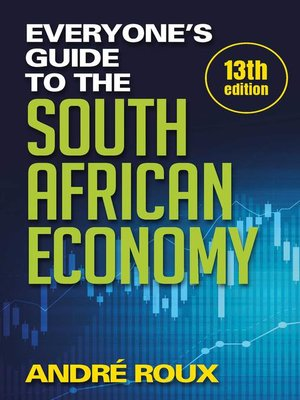cover image of Everyone's Guide to the South African Economy