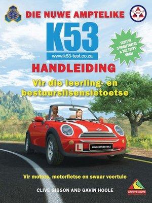 cover image of Die Nuwe Amptelike K53-handleiding