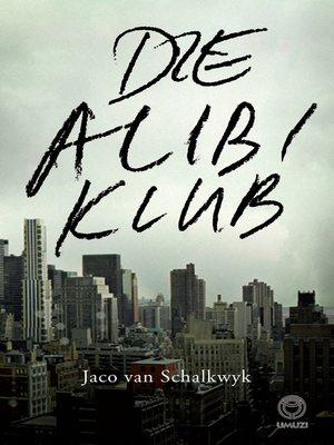 cover image of Die Alibi Klub