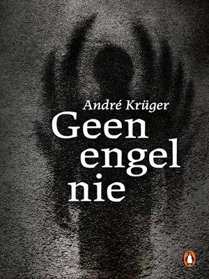 cover image of Geen engel nie